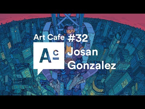 Art Cafe #32 - Josan Gonzalez
