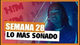 Top 40 Reggaeton , Canciones Más Sonadas  (Semana 28), Julio 2018