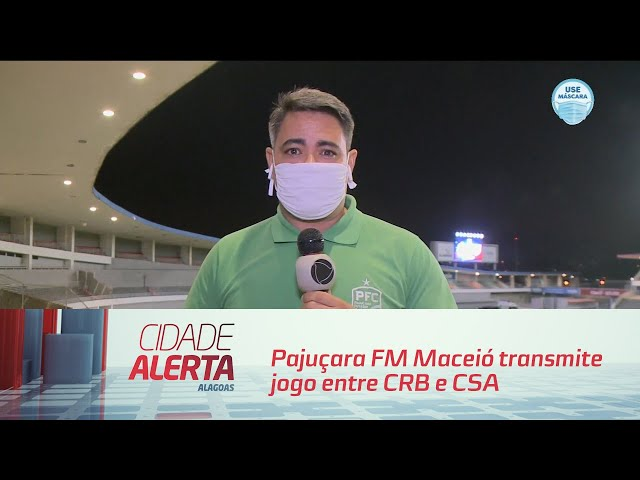 Futebol: Pajuçara FM Maceió transmite jogo entre CRB e CSA