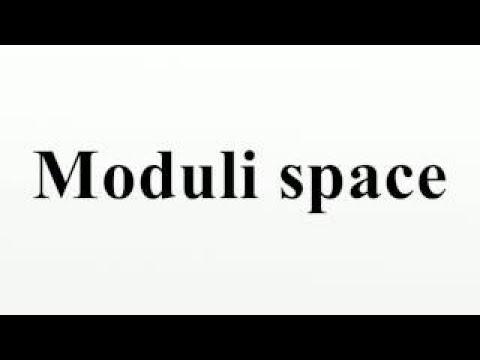 Moduli space