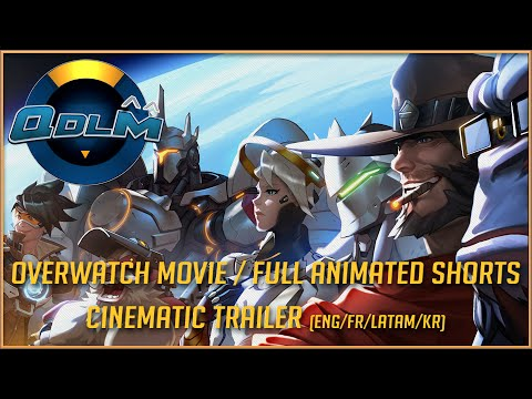 Overwatch Movie / Full Animated Shorts Cinematic Trailer (ENG/FR/LATAM/KR)