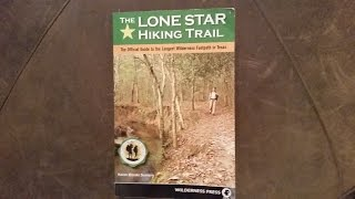 Lone Star Hiking Trail (Sections 1 thru 4)