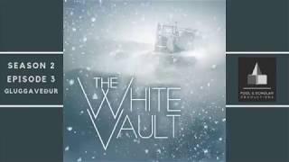 The White Vault - Season 2 :: Episode 3 :: Gluggaveður