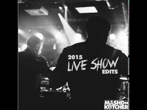 2015 Live Show Edits - Mashd N Kutcher