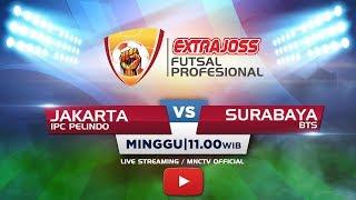 IPC PELINDO (JAKARTA) VS BTS (SURABAYA) - (FT: 4-1) Extra Joss Futsal Profesional 2018