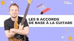 Les 8 accords de base pour débutant à la Guitare