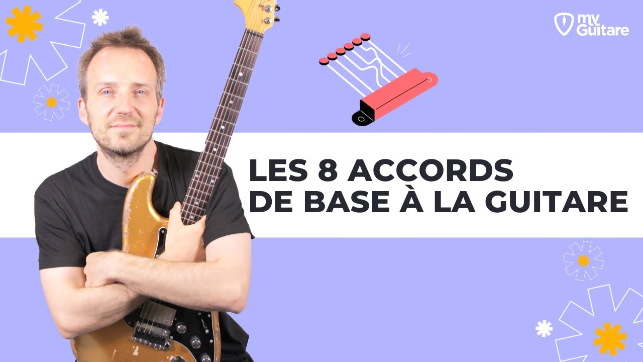 les 8 accords de base pour d butant la guitare youtube. Black Bedroom Furniture Sets. Home Design Ideas