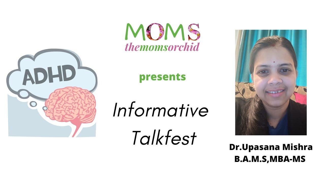 Informative Talkfest - ADHD in kids
