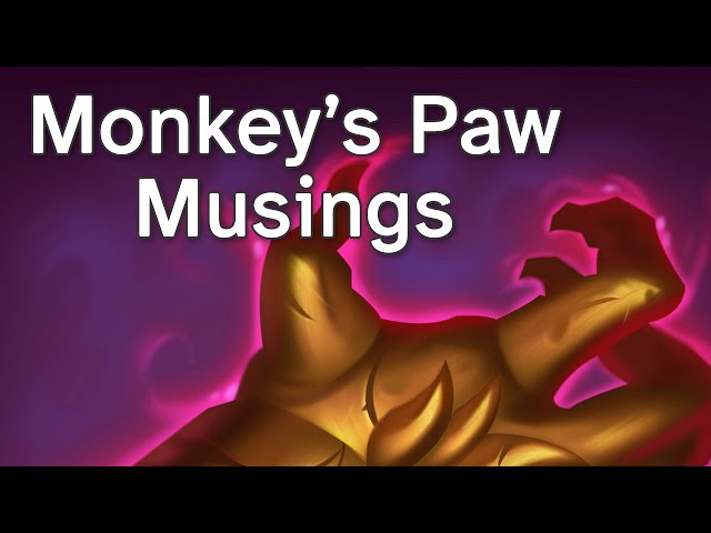 Monkey Paw Musings (Storybook Brawl)