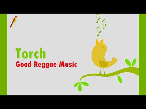 Torch - Good Reggae Music