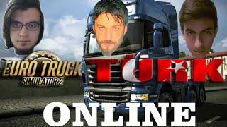 Euro Truck Simulator 2 Türkçe Online Multiplayer | Fıkrasına Gülünmeyen Adam 2