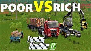 Farming Simulator 17 : RICH VS POOR!!! -Farmer Comparison - FORESTRY - Platinum Edition