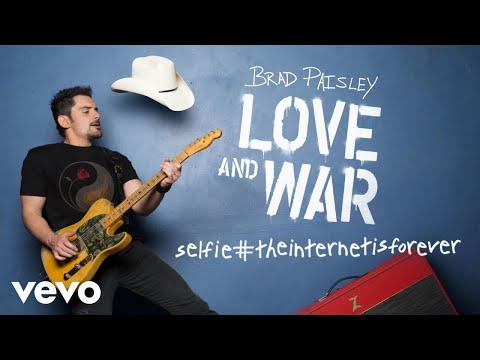 Brad Paisley - selfie#theinternetisforever (Audio)