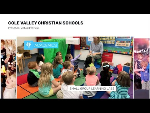 Preschool Virtual Preview - Cole Valley Christian Schools