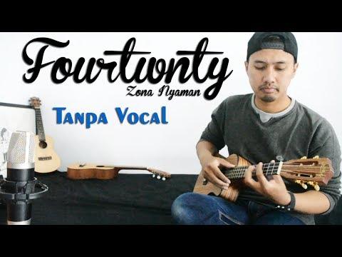 Fourtwnty - Zona Nyaman | Ukulele Karaoke Tanpa Vocal