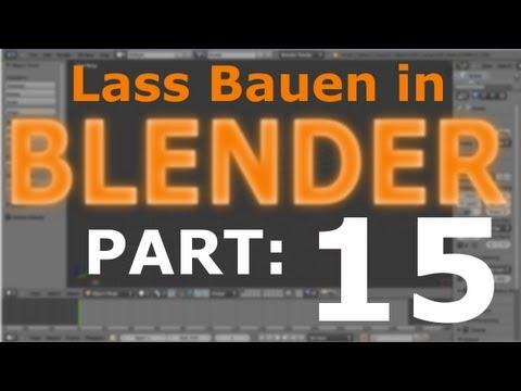 Lass´ Bauen in Blender #15 [Deutsch] - Dicker Vorbau