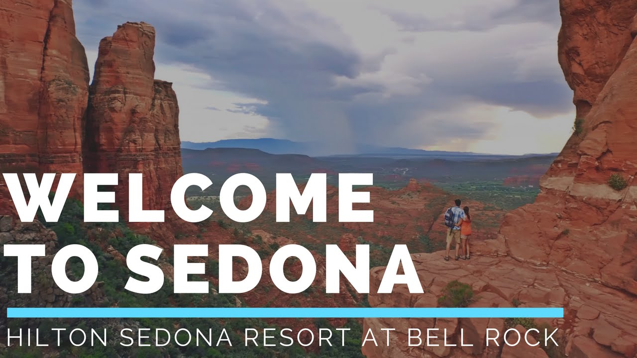 welcome to the hilton sedona resort at bell rock youtube. Black Bedroom Furniture Sets. Home Design Ideas