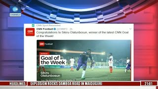 sports tonight sikiru olatunbosun wins cnn goal of the week
