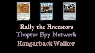 Rally the Ancestors, Hangarback Walker, Thopter Spy Network - Day 1 POP?
