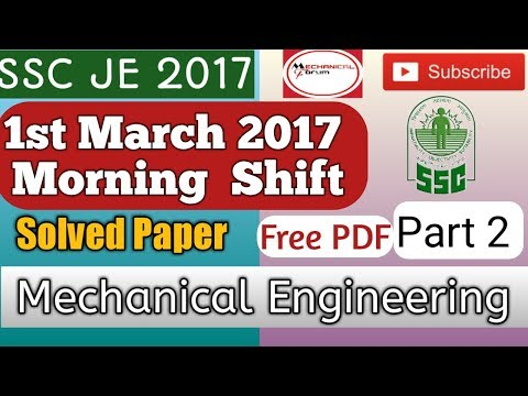 SSC JE 2018    Mechanical Engineering Paper 1st March 2017    Morning shift Solved Paper Part 2