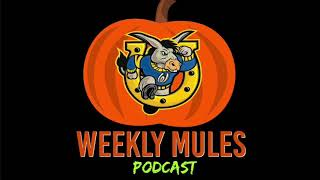 Weekly Mules Episode #10 10/19/2020