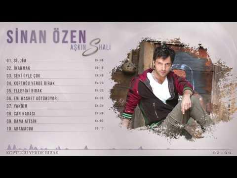 Sinan Özen - Koptuğu Yerde Bırak (Official Audio Video)
