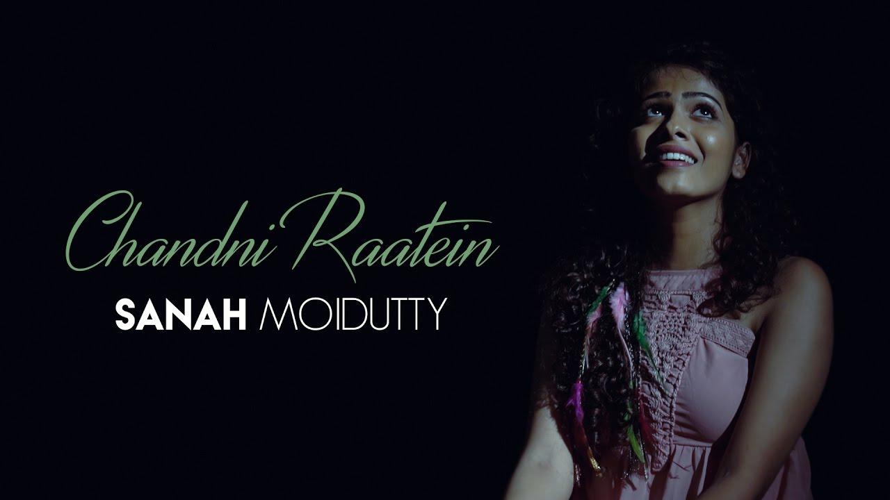 Download Chandni Raatein | Sanah Moidutty ft. Prasanna Suresh