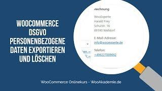 WooCommerce DSGVO Personenbezogene Daten exportieren und löschen