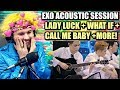 EXO(엑소)- Acoustic Session + Lady Luck +(시선둘,시선하나)What If.. | REACTION!!