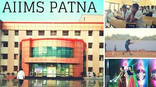 AIIMS Patna - College, Hostel life, Sports etc. [Know Your AIIMS Series]