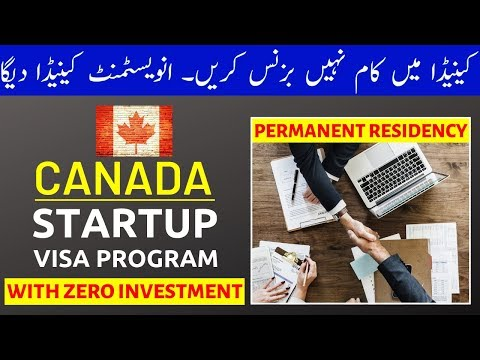 Canada's New Startup Visa Program - Get PR with Zero Investment