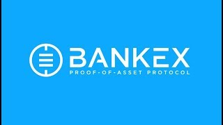 BankEx - Proof-of-Asset protocol initial offering