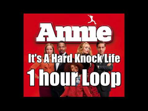 It's A Hard Knock Life - 1 hour Loop