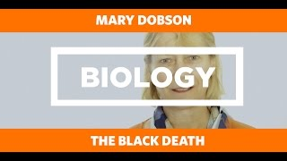 BIOLOGY:The Black Death - Mary Dobson