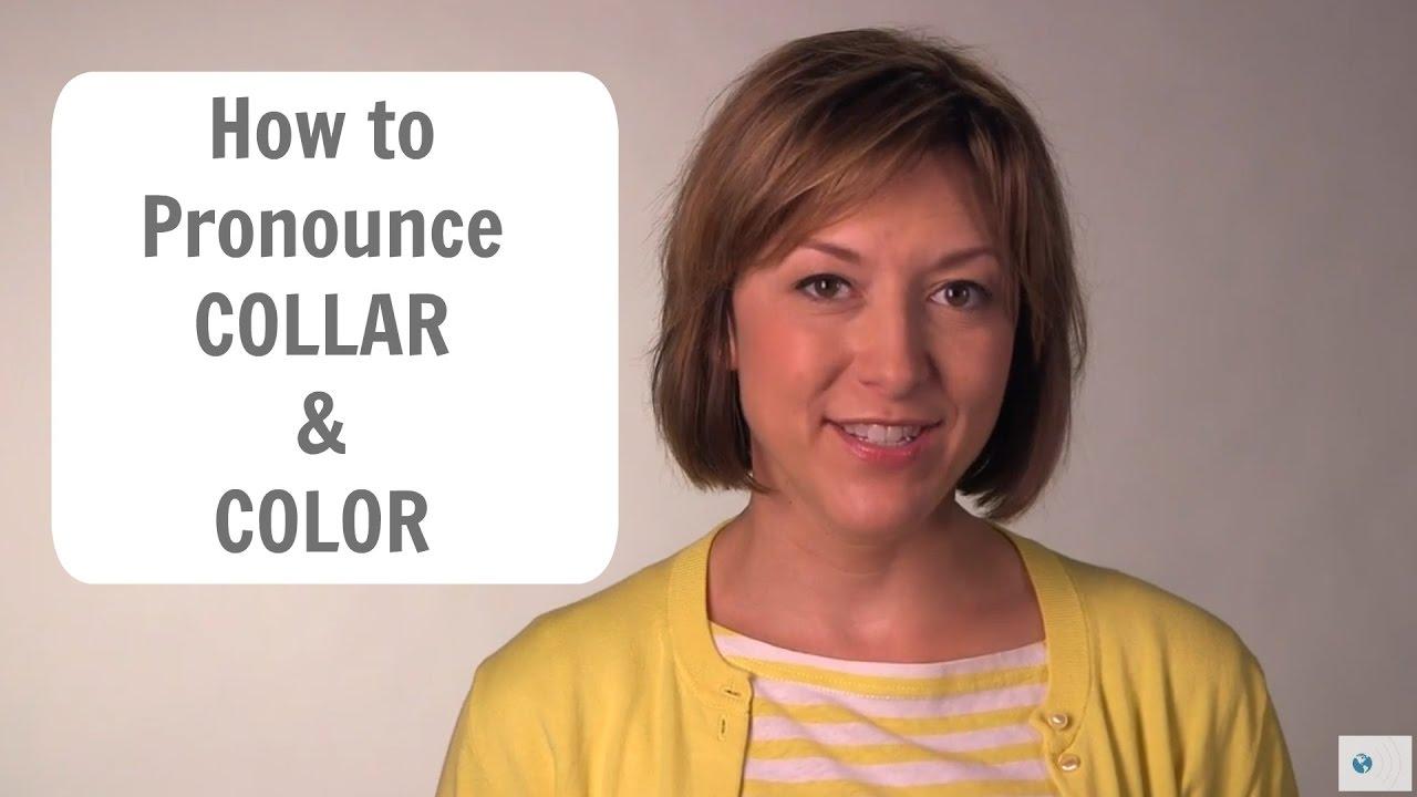 How to Pronounce COLLAR & COLOR /kɑlər & kʌlər/ - American English  Pronunciation Lesson