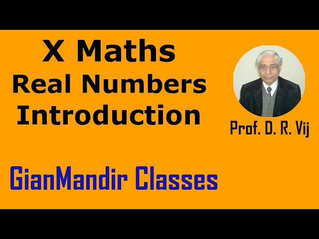 X Maths   Real Numbers   Introduction by Preeti Ma'am