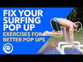 How to Pop Up Surfing - Exercises for Better Pop Ups