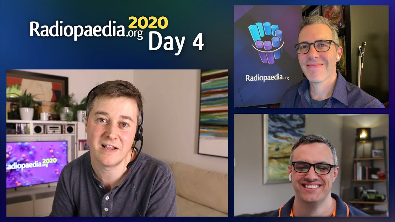 Radiopaedia 2020 - Day 4 Conference Guide