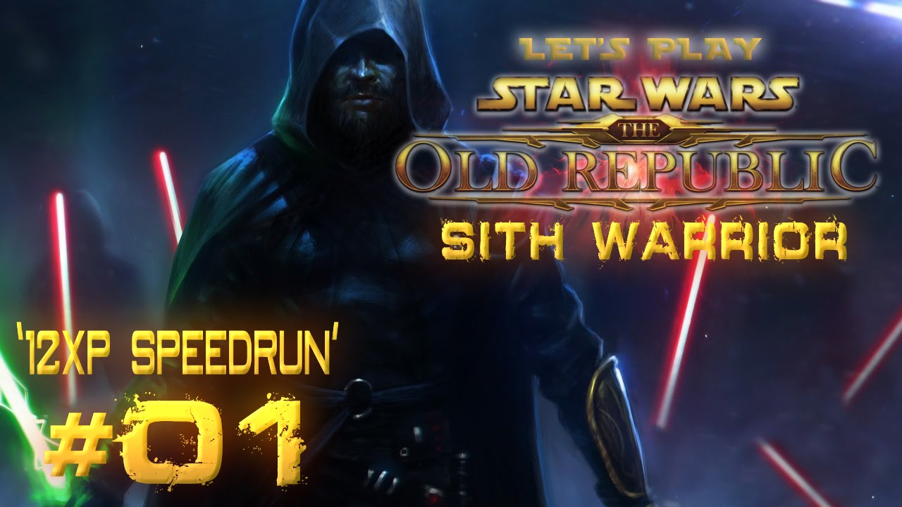 Star Wars: The Old Republic - Sith Warrior | Let's Play | '12XP Speedrun' [Ep 01]
