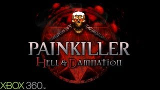 Painkiller: Hell & Damnation Gameplay (XBOX 360 HD)