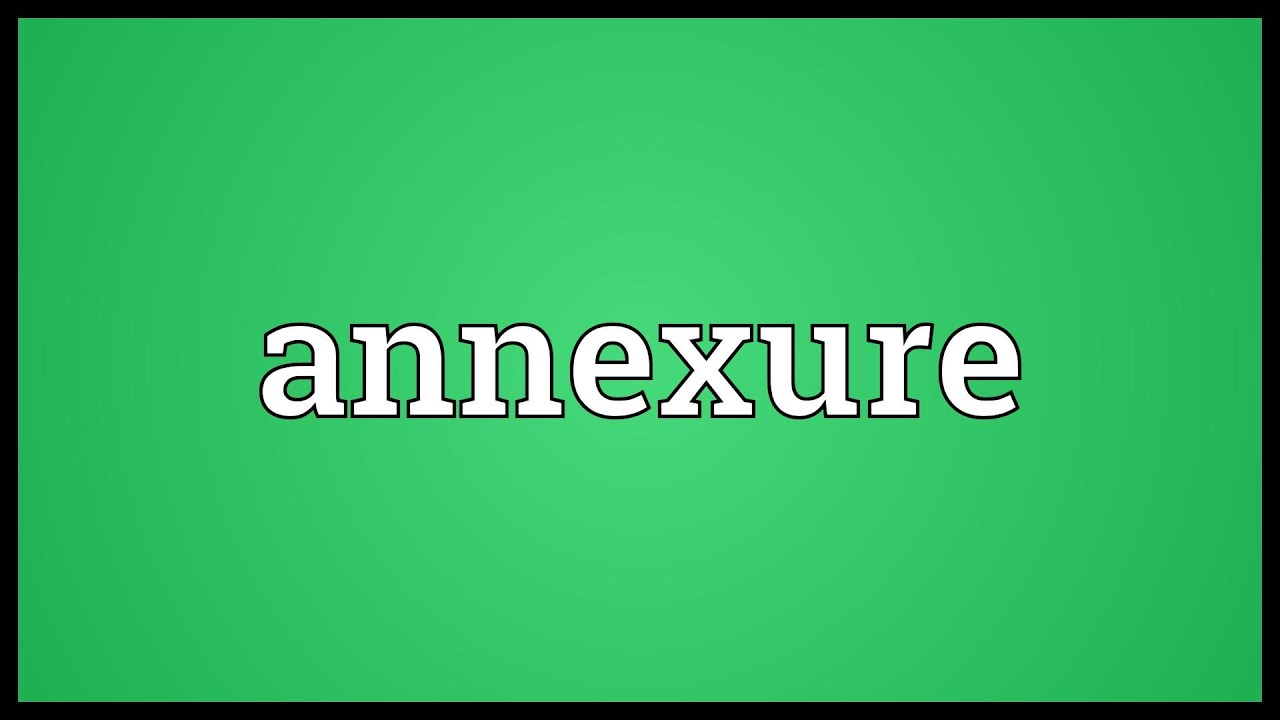 how to make a annexures