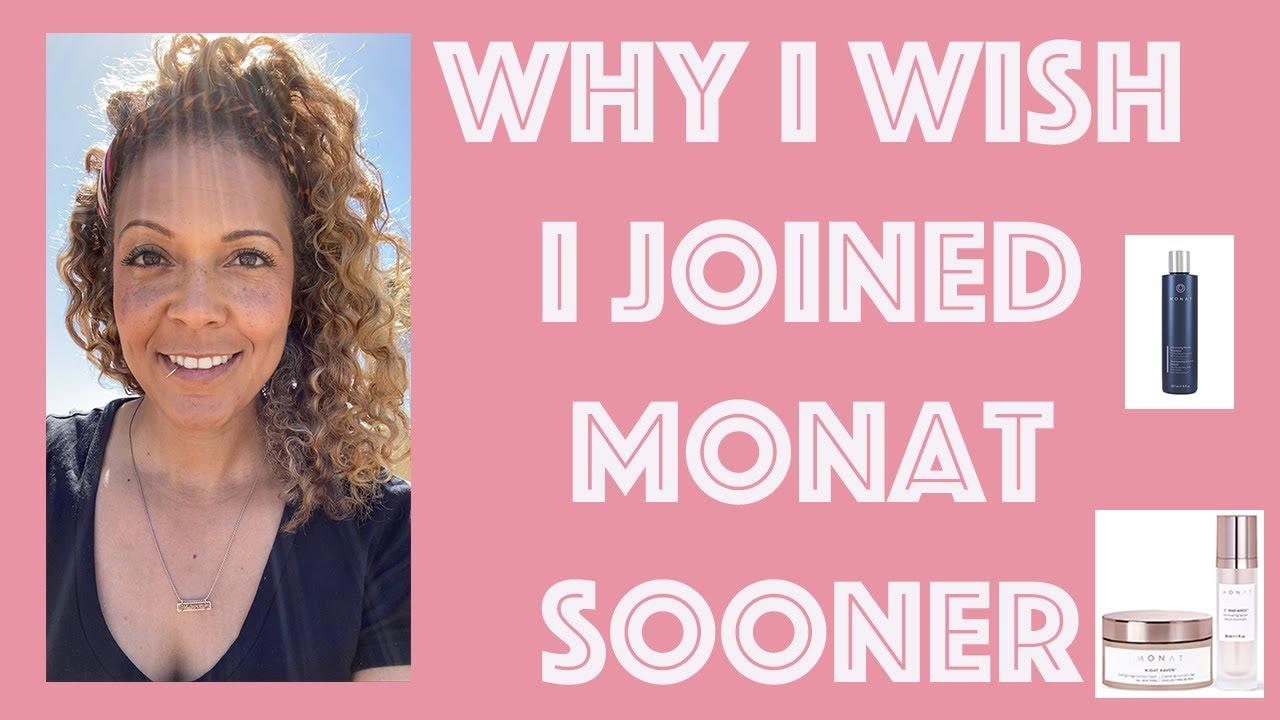 Why I Wish I Had Joined Monat Sooner