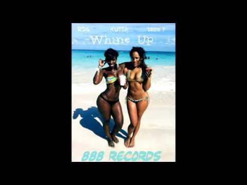 MC DREW P X KUTTA X RDG  - Whine Up 2017 RNB Reggae Dancehall 888 Records @DjKuttz