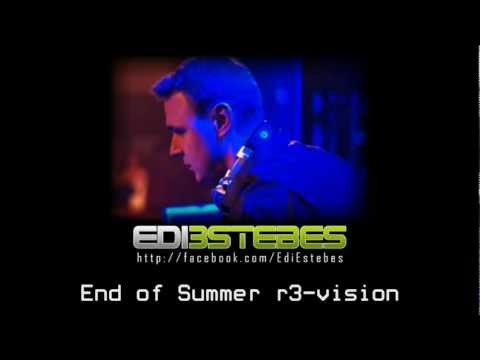 House mix by Edi Estebes - End of summer r3-vision!