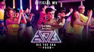สอย-soy-bie-the-ska-feat-อุ๋ย-x-โต้ง-x-นายนะ-x-ทศกัณฐ์-prom-official-mv