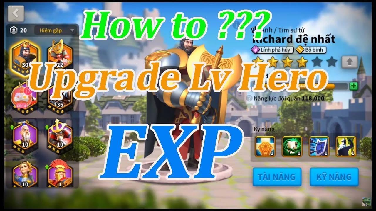 Rise of Kingdoms – Cách kiếm điểm EXP tăng level cho tướng