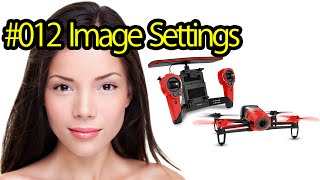 Tutorial #012 Image Settings Parrot Bebop Drone - Quadcopter With Camera For Portrait Photography