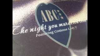 ABC - The night you murdered love (whole story)