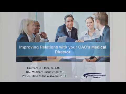 CAC-PIAC 2017: Improving Relations With Your MAC's Carrier Medical Director