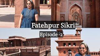 Ep 2: 4k video of Fatehpur Sikri   weekend trip from Delhi